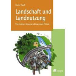 Bücher: Landschaft und Landnutzung  von Dieter Apel