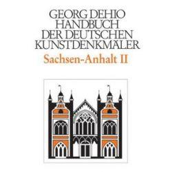 Bücher: Sachsen-Anhalt 2. Regierungsbezirke Dessau und Halle  von Georg Dehio