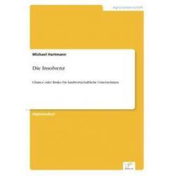 Bücher: Die Insolvenz  von Michael Hartmann