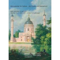 Bücher: Monumente im Garten - der Garten als Monument  von Annette Dorgerloh