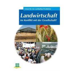 Bücher: Landwirtschaft im Konflikt mit der Gesellschaft?