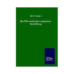 Bücher: Die Pflanzenkunde in populärer Darstellung  von Moritz Seubert