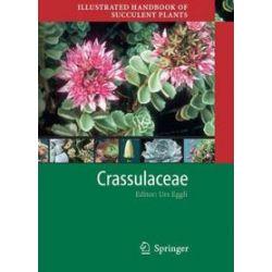 Bücher: Illustrated Handbook of Succulent Plants: Crassulaceae  von Urs Eggli, Heidrun E. K. Hartmann
