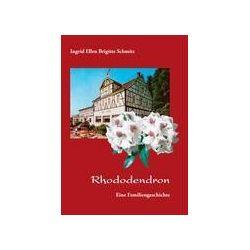 Bücher: Rhododendron  von Ingrid Ellen Brigitte Schmitz