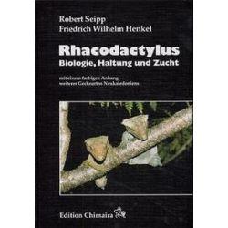 Bücher: Rhacodactylus  von Friedrich-Wilhelm Henkel, Robert Seipp