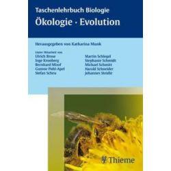 Bücher: Taschenlehrbuch Biologie: Evolution - Ökologie  von Katharina Munk