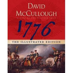 1776, The Illustrated Edition by David McCullough, 9781416542100.
