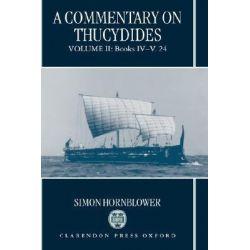 A Commentary on Thucydides, Bks.IV-V.24 v.2 by Simon Hornblower, 9780198148814.