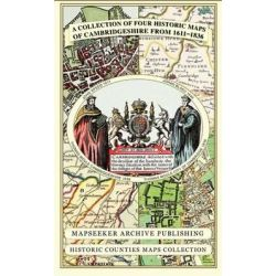 A Collection of Four Historic Maps of Cambridgeshire from 1611-1836 by Mapseeker Publishing Ltd, 9781844918157.