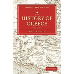 A History of Greece by George Grote, 9781108009553.