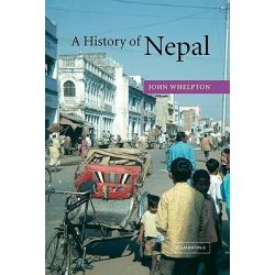 A History of Nepal by John Whelpton, 9780521800266.