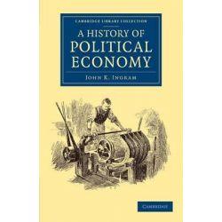 A History of Political Economy by John K. Ingram, 9781108053020.