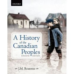 A History of the Canadian Peoples by J.M. Bumsted, 9780195439311.