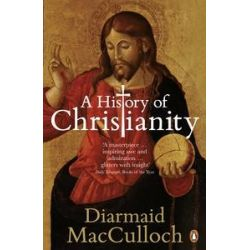 A History of Christianity, The First Three Thousand Years by Diarmaid MacCulloch, 9780141021898.