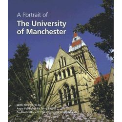 A Portrait of the University of Manchester by Brian Pullan, 9781903942499.
