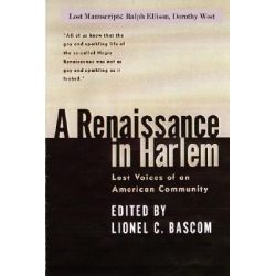 A Renaissance in Harlem by Lionel Bascom, 9781430321835.