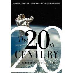 A Retrospective on the Twentieth Century World, A Retrospective by Choi Chatterjee, 9780813326917.