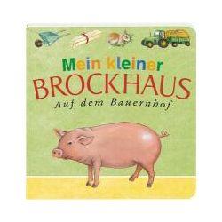 Bücher: Mein kleiner Brockhaus. Auf dem Bauernhof  von Brockhaus