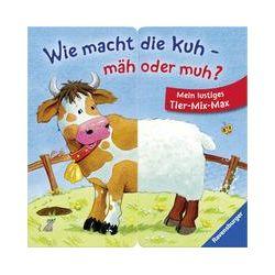 Bücher: Wie macht die Kuh - mäh oder muh?  von Kerstin M. Schuld