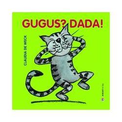 Bücher: Gugus? Dada!  von Claudia de Weck