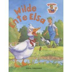 Bücher: Bauer Bolle: Die Wilde Ente Elsa