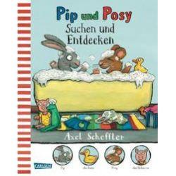 Bücher: Pip und Posy: Suchen und Entdecken  von Axel Scheffler