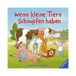 Bücher: Wenn kleine Tiere Schnupfen haben  von Bernd Penners