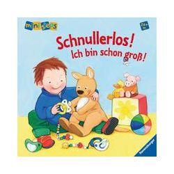 Bücher: Schnullerlos! Ich bin schon groß!  von Regina Schwarz