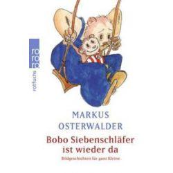 Bücher: Bobo Siebenschläfer ist wieder da  von Markus Osterwalder