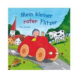 Bücher: Mein kleiner roter Flitzer  von Tina Sendler, Tina Schulte