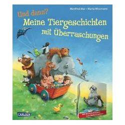 Bücher: Und dann?: Meine Tiergeschichten mit Überraschungen  von Manfred Mai