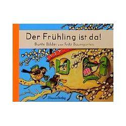 Bücher: Der Frühling ist da!  von Fritz Baumgarten