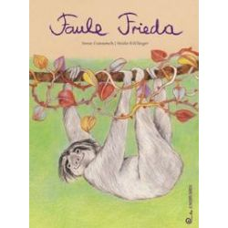 Bücher: Faule Frieda  von Irene Gunnesch