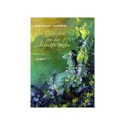 Bücher: Die Geschichte von der schönen Lau  von Daniela Drescher
