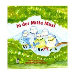Bücher: In der Mitte Maxi  von Maria Hageneder