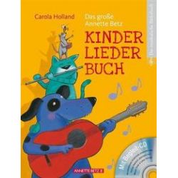 Bücher: Das große Annette Betz Kinderliederbuch  von Carola Holland