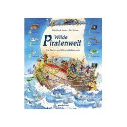 Bücher: Wilde Piratenwelt  von Teri Gower, Rob Lloyd Jones