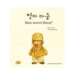 Bücher: Wann kommt Mama?  von Tae-Jun Lee