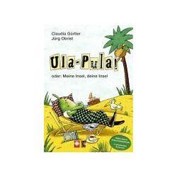 Bücher: Ula Pula  von Claudia Gürtler