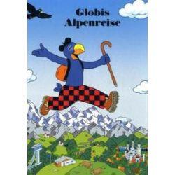 Bücher: Globis Alpenreise  von Christoph Schuler