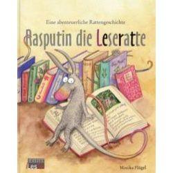 Bücher: Rasputin die Leseratte  von Reinhold Schmelter, Monika Flügel