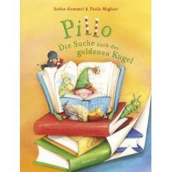 Bücher: Pillo -  Die Suche nach der goldenen Kugel  von Stefan Gemmel