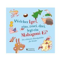 Bücher: Welcher Igel, eins, zwei, drei, legt ein Mahagoni-Ei?  von Margarete Drachenberg