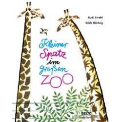 Bücher: Kleiner Spatz im großen Zoo  von Rudi Strahl