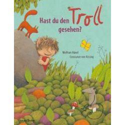 Bücher: Hast du den Troll gesehen?  von Wolfram Hänel