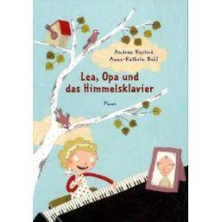 Bücher: Lea, Opa und das Himmelsklavier  von Andrea Karimé