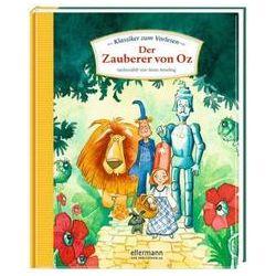 Bücher: Klassiker zum Vorlesen - Der Zauberer von Oz  von Anne Ameling