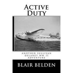Active Duty by Blair Belden, 9781467979658.