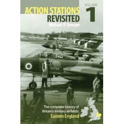 Action Stations Revisited, Eastern England v.1 by Michael J.F. Bowyer, 9780859791458.