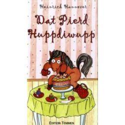Bücher: Dat Pierd Huppdiwupp  von Heinrich Hannover